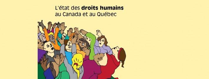 L'état des droits humains au Canada et au Québec